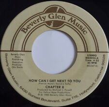 CHAPTER 8 ~ HOW CAN I GET NEXT TO YOU ~ MODERN SOUL 45 70s HEAR IT