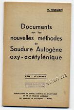 R. MESLIER, SOUDURE AUTOGÈNE OXY-ACÉTYLÉNIQUE NOUVELLES MÉTHODES