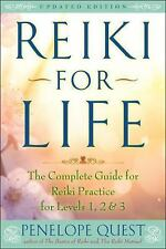 Reiki for Life (Updated Edition) : The Complete Guide to Reiki Practice for...