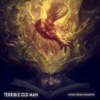 TERRIBLE OLD MAN - FUNGI FROM YUGGOTH   CD NEW!