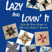 LAZY & LOVIN' IT 250 Lazy Angle Blocks Hawley NEW BOOK Simple & Complex Designs
