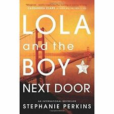 Lola and the Boy Next Door, Paperback by Perkins, Stephanie, Like New Used, F...