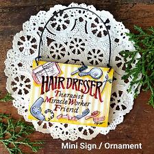 Deco Mini Gift Sign Ornament Hairdresser Appreciation Hair Stylist Sign Salon