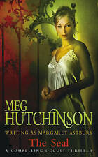 The Seal, Meg Hutchinson & Margaret Astbury (pen name), Used; Good Book