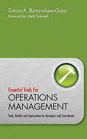 Essential Tools for Operations Management: Tools, Models and Approaches for...