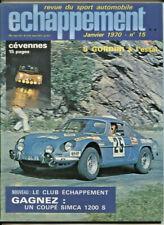 ECHAPPEMENT ; N°15 janvier 1970 : 5  R 8 Gordini à l'essai / Rallye des Cevennes