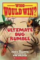Ultimate Bug Rumble, Paperback by Pallotta, Jerry; Bolster, Rob (ILT), Brand ...