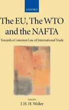 Collected Courses of the Academy of European Law Ser.: The EU, the WTO and...