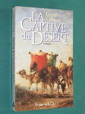 La captive du désert Dorothy GILMAN