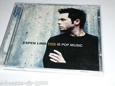 ESPEN LIND THIS IS POP MUSIC CD MIT POP FROM HELL / LIFE IS GOOD / BLACK SUNDAY