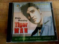 RARE ELVIS PRESLEY CD - TIGER MAN AN ATERNATE ANTHOLOGY VOL.1 - SHAKE RECORDS