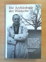 Die Archäologie der Wünsche: Studien zum Werk von Uwe Timm (Zustand sehr gut)