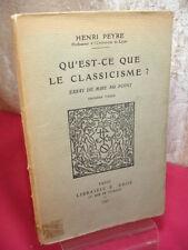 QU'EST-CE QUE LE CLASSICISME ?  Essai de mise au point Henri Peyre