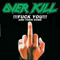 Overkill - F**k You And Then Some [CD]