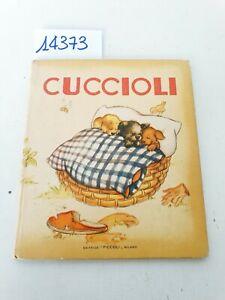 CUCCIOLI - Illustrazioni Mariapia / Commento J. Colombini - Editrice Piccoli