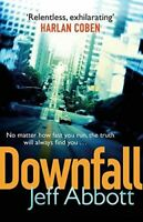 Very Good, Downfall (Sam Capra): Sam Capra, Book 3, Jeff Abbott, Paperback