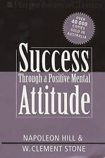 Success Through Positive Mental Attitude by W. Clement Stone Napoleon Hill
