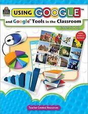 Using Google and Google Tools in the Classroom / Midge Frazel | B/New PB, 2009