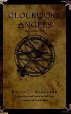 RUSH's Clockwork Angels: the Graphic Novel by Kevin J. Anderson and Neil Peart (2015, Trade Paperback)