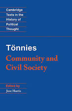 T�nnies: Community and Civil Society (Cambridge Texts in the History-ExLibrary