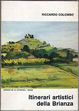 Itinerari artistici della Brianza - Riccardo Colombo - Il cittadino 1990