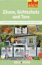 Do it yourself + Zäune + Sichtschutz und Tore + Fundamente setzen + Pfosten +