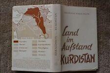 Erlendur Haraldsson. Land im Aufstand....KURDISTAN. Deutsche Erstausgabe 1966!