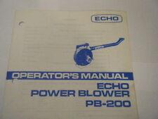 NEW ECHO PB-200 POWER BLOWER OPERATORS MANUAL     14 PAGE