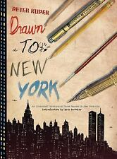 Drawn to New York: An Illustrated Chronicle of Three Decades in New York City b