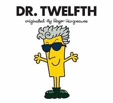 Doctor Who / Roger Hargreaves: Dr. Twelfth by Price Stern Sloan and Adam...