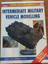 Modelling Manuals: Intermediate Military Vehicle Modelling 5 (1999, Paperback)
