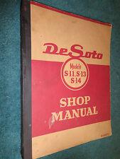 1946 1947 1948 1949 1950 DeSOTO SHOP MANUAL / ORIGINAL DE SOTO BOOK S11 S13 S14