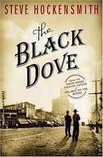 """HOCKENSMITH """"THE BLACK DOVE"""" 2008 1ST ED SIGNED NF #3 HOLMES ON THE RANGE SERIES"""