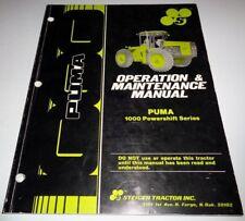 Steiger Puma 1000 Powershift Series Tractor Operation Operators Manual Original!