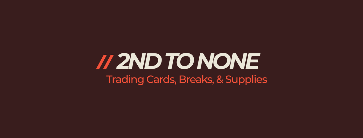 2nd to None-Trading Cards&Supplies
