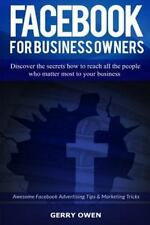 Facebook for Business Owners : Awesome Facebook Advertising Tips and...