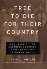 Free To Die For Their Country By Eric L.Miller