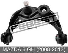 Right Upper Front Arm For Mazda 6 Gh (2008-2013)