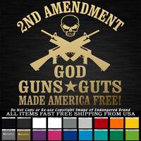2nd Amendment God Guns Guts NRA truck car jeep Decal Sticker