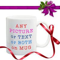 PERSONALISED MUG ANY PHOTO & TEXT or ANY DESIGN  or ANY LOGO - DISHWASHER SAFE