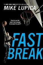 Fast Break by Mike Lupica (2016, Paperback)