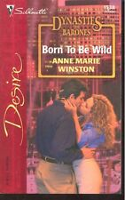 Born to Be Wild by Anne Marie Winston (2003, Paperback)
