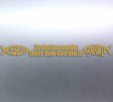 Evolution maybe thats how God did it! sticker Darwin & Jesus Fish ichthys Symbol