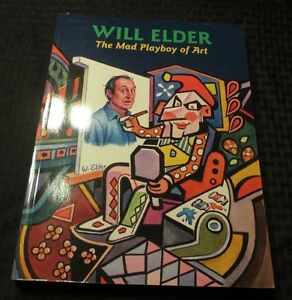 2003 WILL ELDER Mad Playboy of Art SC 1st Ed. 392p 9x12 VF+