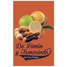 De Limon y Tamarindo by Jess Franco Rodrguez (2013, Paperback)