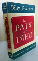 Billy Graham,LA PAIX AVEC DIEU,1955 Ed.Groupes Missionnaires[religione,Vangelo