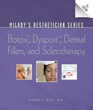 Milady's Aesthetician Series: Botox, Dysport, Dermal Fillers and Sclerotherapy,