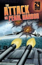 The Attack on Pearl Harbor: 7 December 1941 (24 Hour History),HC,Nel Yomtov - N