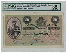 1896 SPAIN 50 PESOS BANCO ESPANOL DE LA ISLA