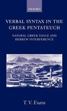 Verbal Syntax in the Greek Pentateuch : Natural Greek Usage and Hebrew...